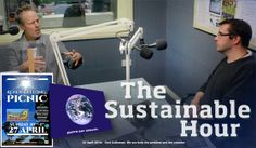 In this Earth Day Special on 23 April 2014, The Sustainable Hour explores what our relationship with the natural world means, what we can learn from looking at old civilisations that collapsed, and from traditional, indigenous people. How moving from the 'take, make and waste' mentality to a 'borrow, use and return' principle along with conscious action that sustains life on Earth will help us rise to the challenge of transitioning away from burning fossil fuels.