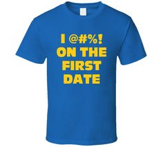 On The First Date Nutty Professor Funny Movie T Shirt
