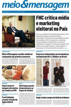 Uma entrevista exclusiva com o ex-presidente Fernando Henrique Cardoso, a compra da Aegis pela Dentsu e as melhores campanhas do primeiro semestre. Tudo isso na edição 1518 do M!