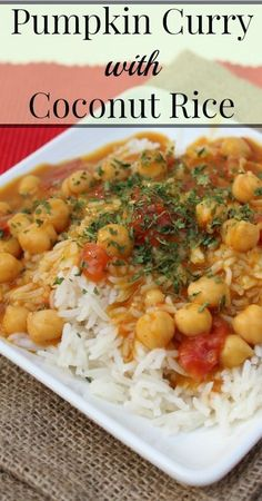 Pumpkin Curry with Coconut Rice {Real Food, Curry Recipes, Pumpkin Recipes, Traditional Foods, Chick Pea Recipes, Dinner Recipes, Easy Recipes, Vegetarian Recipes}
