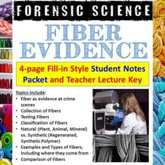 Student version is 4-pages and a 4-page Teacher key is included as well.** Fill-in packets come as both PDF and Word (.docx) files so you can edit the document as needed.This Fiber Evidence Notes Packet covers:• Fiber as evidence at crime scenes• Collection of Fibers• Testing Fibers• Classification ... Crime Scenes, Types Of Fibres, Forensic Science, Science Resources, Forensics, Fill, Pdf, Notes, Teacher