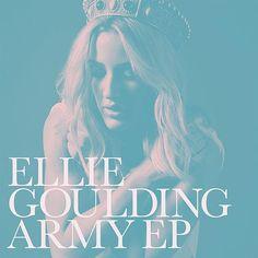 Ellie Goulding: Army (EP) - 2016.