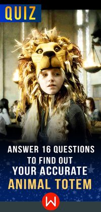 Find out your animal totem. Animal Totem personality test. Luna Lovegood. Personality quiz.