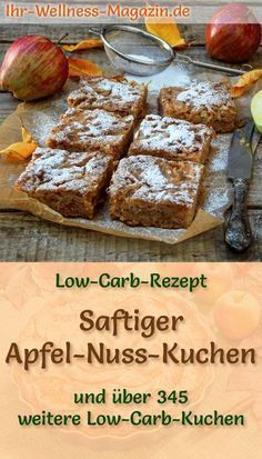 Schneller, saftiger Low Carb Apfel-Nusskuchen – Rezept ohne Zucker Recipe for a juicy low-carb apple-nut cake: The low-carb cake is baked without sugar and corn flour. It is reduced in calories, … carb bake Low Carb Desserts, Low Carb Recipes, Diet Recipes, Cake Recipes, Lunch Recipes, Flour Recipes, Entree Recipes, No Sugar Diet, No Sugar Foods