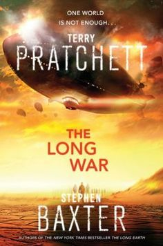The Long War by Terry Pratchett and Stephen Baxter #ToRead