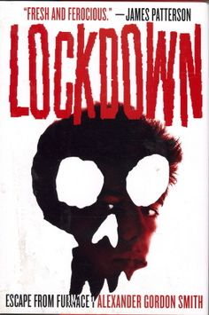 """Lockdown- Furnace Penitentiary: the world's most secure prison for young offenders, buried a mile beneath the earth's surface. Convicted of a murder he didn't commit, sentenced to life without parole, """"new fish"""" Alex Sawyer knows he has two choices: find a way out, or resign himself to a death behind bars, in the darkness at the bottom of the world."""