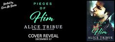 I Heart YA Books: Cover Reveal for 'Pieces of Him' by Alice Tribue