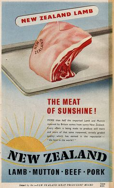 "New Zealand Lamb. The meat of sunshine! ""Antique Advertising Poster"" From ""back in the day"" when Marketing pro's didn't really have to work hard for their money! Vintage Advertisements, Vintage Ads, Vintage Posters, Weird Vintage, Retro Ads, Vintage Type, Vintage Images, New Zealand Food, Living In New Zealand"