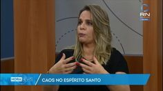 Advogada criminalista comenta sobre caos no Espírito Santo