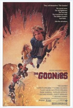 Goonies defines that child in all of us. When adults remember Goonies they remember what it was like to have fun and adventures with their friends. Goonies was one of the biggest in the 80s Movie Posters, Classic Movie Posters, Classic Movies, Vintage Movie Posters, Original Movie Posters, Old Film Posters, Great Films, Good Movies, Awesome Movies