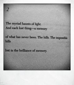 Omg does this ever hit home for me. The déjà vu of it all. - Paul Auster, Effigies [a study of light] Love Words, Beautiful Words, Paul Auster, Waxing Poetic, Writers Write, Word Porn, Quotations, Literature, Poems