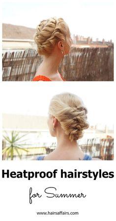 HEATPROOF SUMMER HAIRSTYLES https://hairsaffairs.com/heatproof-summer-hairstyles/