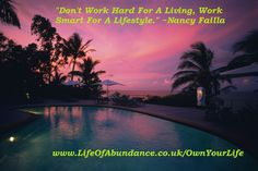 Don't Work Hard For A Living - Work Smart For A Lifestyle | a Life Of Abundance