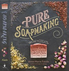Pure Soapmaking: How to Create Nourishing, Natural Skin Care Soaps - This book contains 32 natural homemade soap recipes that range from simple castile bars to intricate swirls, embeds, and marbled and layered looks. Begin with a combination of skin-nourishing oils and then add blueberry puree, dandelion-infused water, almond milk, coffee grounds, mango and avocado butters, black tea, or other delicious ingredients. It also includes step-by-step photography to guide you through every stage.