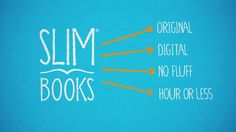 What is SlimBooks? www.slimbooks.com