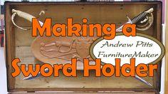 Making Naval Sword and Cutlass Holder: Andrew Pitts~FurnitureMaker
