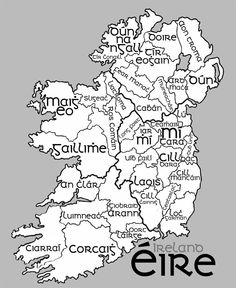 Ancient areas of Eireann, the names of the counties in Gaelic.