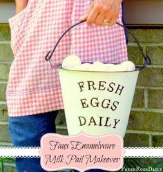 Fresh Eggs Daily®: Faux Enamelware Milk Pail Makeover