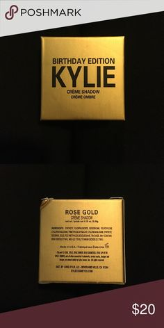 Kylie Birthday Edition Creme Shadow Authentic, never used or opened, Kylie Jenner Creme Shadow.  I have the Rose Gold and Copper. Price is for one, just comment which one you want. I got a bunch of makeup for Christmas but I'm not really a makeup person. Kylie Cosmetics Makeup Eyeshadow