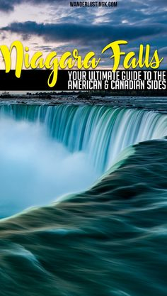 Your ultimate guide to Niagara Falls by a resident for your American Bucket List. Find out what to see in Niagara Falls (CA and US) & where to eat!