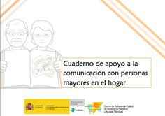 Cuaderno de apoyo a la comunicación con personas mayores en el hogar.  Descarga el PDF▸http://ayudasalaterceraedad.com/cuaderno-de-apoyo-a-la-comunicacion-con-personas-mayores-en-el-hogar/