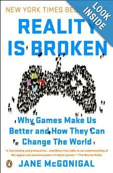 Reality Is Broken: Why Games Make Us Better and How They Can Change the World: Jane McGonigal: 9780143120612: Amazon.com: Books