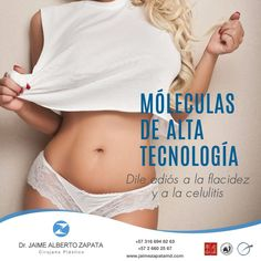 Las MÓLECULAS DE ALTA TECNOLOGÍA son un tratamiento revolucionario que te permite disminuir grasa localizada, flacidez, celulitis y fibrosis postquirúrgica con resultados asombrosos.  Dr. Jaime Alberto Zapata - Cirujano Plástico  Miembro de: SCCP - SBCP - ASAPS - FILACP - ISAPS  #grasalocalizada #flacidez #celulitis #fibrosis #estetica #calico  #reducirmedidas #eliminargrasa #eliminarcelulitis #eliminarflacidez #calicolombia #colombia