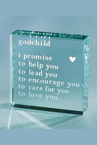 Godchild Paperweight-Was $43 NOW -   Gifts for giving Gifts for Living...Thise perfectly polished glass keepsake has become the perfect gift that people love to give and to receive.