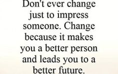 Quotes About Change In A Person