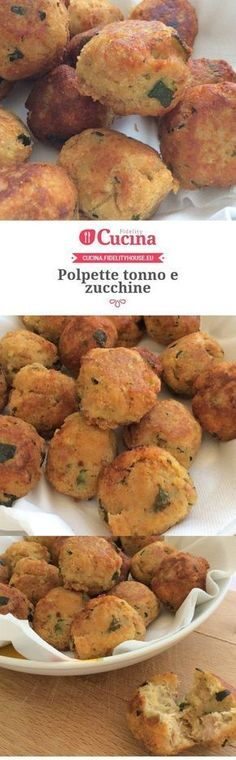 Polpette tonno e zucchine Antipasto, Crudite, I Love Food, Good Food, Yummy Food, Aperitivos Finger Food, Salty Foods, Italy Food, Cooking Recipes