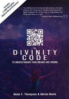 The Divinity Code to Understanding Your Dreams and Visions by Adam Thompson. $16.49. Publication: December 20, 2011. Publisher: Destiny Image (December 20, 2011)