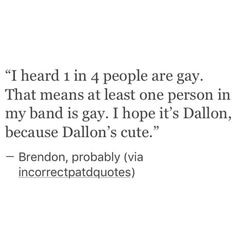 """Brendon, """"probably."""" Lol wow"""