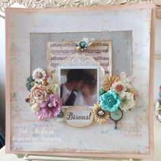 Inspired by Stamping, Fancy Labels 2 Die, Big Notes in French stamp set, IBS flowers, wedding layout, shabby chic layout, scrapbooking layout