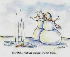 """""""Poor Millie, that was one heck of a hot flash.""""  Menopause...a woman's shady side of 50.  LOL"""