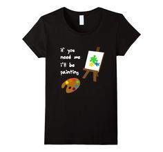 Funny Artist Shirt | Funny Painters Shirt | Painting Shirt #artist #painter #paintbrush