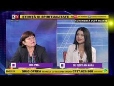 GRIG OPREA si ANA MARIA DUCUTA_Constienta dupa moarte_22.06.2020 - YouTube Tv, Youtube, Television Set, Youtubers, Youtube Movies, Television