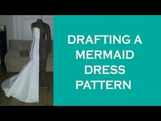 Drafting a mermaid dress pattern - YouTube