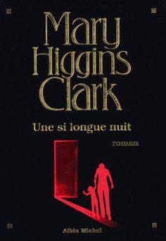 Une si longue nuit de Mary Higgins Clark, http://www.amazon.fr/dp/B005RYDMW2/ref=cm_sw_r_pi_dp_UF3Qrb1228JFT