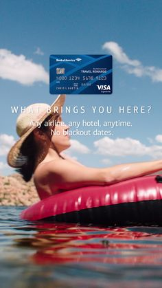 Use the Travel Rewards credit card to arrange the trip of a lifetime. Any airline, any hotel, anytime—no blackout dates. Float on. Learn more.