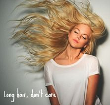 Long hair, don't care