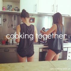 We make some pretty awesome food together.. Ali <3