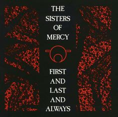 Sisters of mercy first & last & always lp cover
