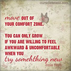 Move out of your comfort zone   #quotes