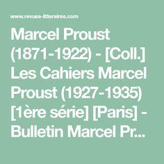 Marcel Proust (1871-1922)- [Coll.] Les Cahiers Marcel Proust (1927-1935) [1ère série][Paris] - Bulletin Marcel Proust (1930 [1932])[Paris] - Bulletin des Amis de Marcel Proust et des Amis de Combray (1950-1989)[Illiers-Combray] - [Coll.] Cahiers Marcel Proust (1970-1987) [2e série][Paris] - Bulletin d'Informations Proustiennes (1975- [en cours] ) [Site][Paris] - Bulletin Marcel Proust (1990- [en cours] )[Illiers-Combray] - [Série] Marcel Proust de La Revue des L.M. (1995- [en cours] ) [ Marcel Proust, Louis Pergaud, Francis Poulenc, Web Paint, Charles Peguy, Clermont Ferrand, Bulletins, 1975, Paris