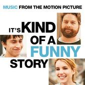 It's Kind of a Funny Story (Music from the Motion Picture)