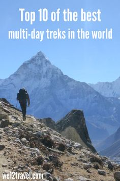 A top 10 with the best multi-day hikes in the world. All walked by ourselves and based on our own experiences - from South America to Iceland to the Himalaya and New Zealand!