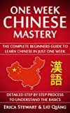 Free Kindle Book -   Chinese: One Week Chinese Mastery: The Complete Beginner's Guide to Learning Chinese in just 1 Week! Detailed Step by Step Process to Understand the Basics. ... Asian Beijing Shangai Honk Kong )) Check more at http://www.free-kindle-books-4u.com/education-teachingfree-chinese-one-week-chinese-mastery-the-complete-beginners-guide-to-learning-chinese-in-just-1-week-detailed-step-by-step-process-to-understand-the-basics/