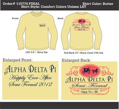 Alpha Delta Pi Happily Ever After Semi Formal  http://www.greekt-shirtsthatrock.com/