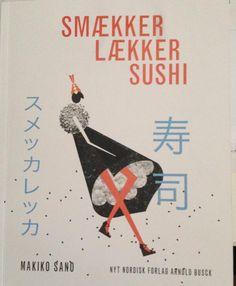 SUSHI SLIM by Makiko Sano, in Danish