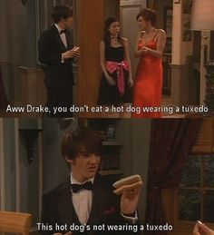"Hot-dogs don't like to get dressed up: | The 28 Most Important Lessons We Learned From ""Drake And Josh"""